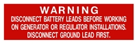 BATTERY DISCONNECT WARNING